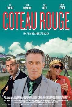 Affiche du film Coteau Rouge d'André Forcier