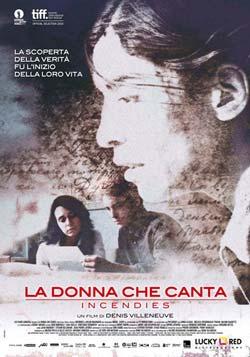 La donna che canta (Incendies - affiche en Italie)