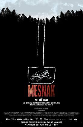 Affiche du film Mesnak d'Yves Sioui Durand