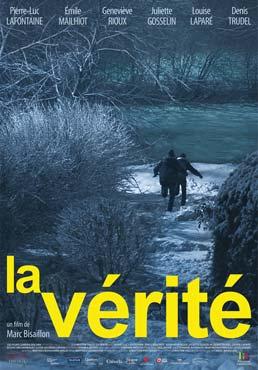 Vérité, La – Film de Marc Bisaillon