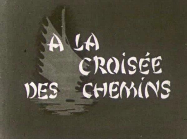 Image tirée du générqie du film À la croisée des chemins