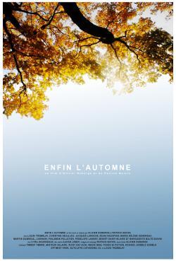 Enfin l'automne – Film de Patrick Boivin et Olivier Roberge