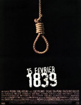 15 février 1839 – Film de Pierre Falardeau