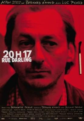 20h17 rue Darling – Film de Bernard Émond