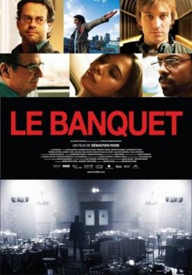 Banquet, Le – Film de Sébastien Rose
