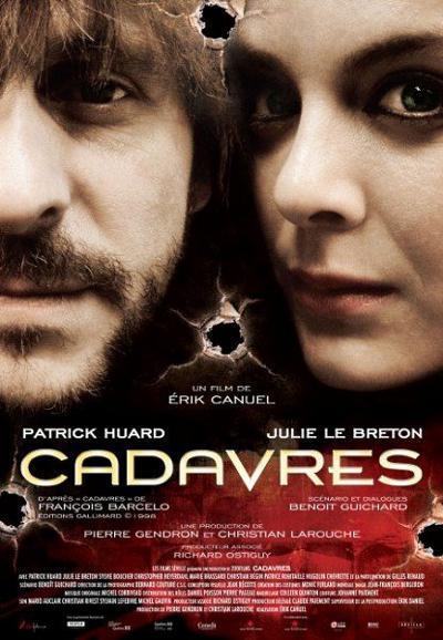 Affiche du film Cadavres d'Érik Canuel (©Films Séville)