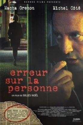 Erreur sur la personne – Film de Gilles Noël