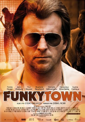 Affiche du drame musical Funkytown de Daniel Roby