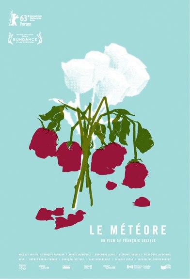 Affiche du film Le Météore de François Delisle (2013, Productions 53/12, FunFilm Distribution)