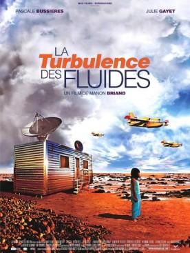 Turbulence des fluides, La – Film de Manon Briand
