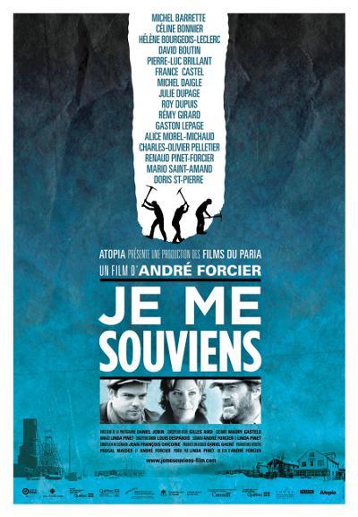 Affiche du film Je me souviens (André Forcier, 2009 - Atopia)