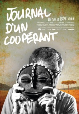 Journal d'un coopérant – Film de Robert Morin