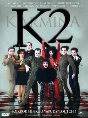 Pochette DVD du film Karmina 2 (Gabriel Pelletier, 2001 - Alliance Vivafilm)