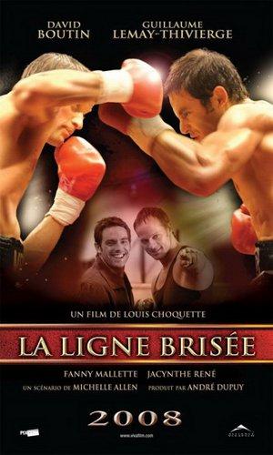 Affiche du film La ligne brisée (Louis Choquette, 2008 - Pixcom - Alliance Vivafilm)