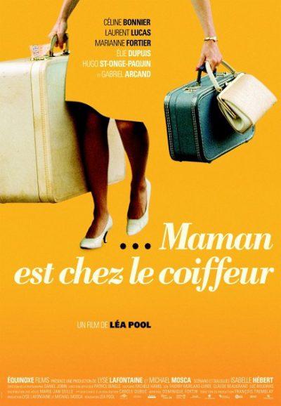 Affiche du film Maman est chez le coiffeur