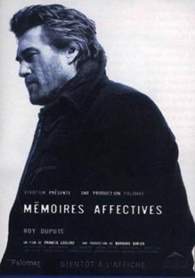 Mémoires affectives – Film de Francis Leclerc