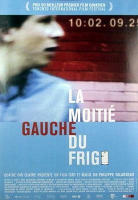 Moitié gauche du frigo, La – Film de Philippe Falardeau