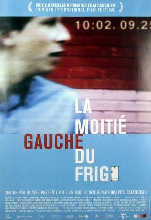 Affiche québécoise du film La moitié gauche du frigo (Films Tonic, 2000)