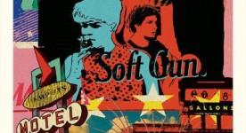 Affiche du road movie indépendant Soft Gun (Alexandra Bégin, Guillaume Collin, Jesse Kray) - 2013