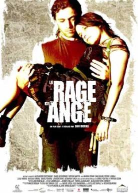 Rage de l'ange, La – Film de Dan Bigras