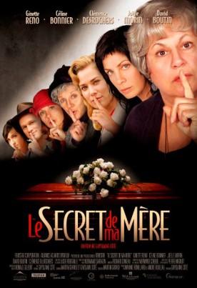 Secret de ma mère, Le – Film de Ghyslaine Côté