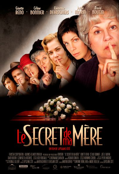 Affiche du film LE SECRET DE MA MERE de Ghyslaine Côté 2006 (© Remstar Productions)