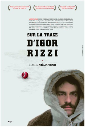 Affiche du film Sur la trace d'Igor Rizzi de Noël Mitrani