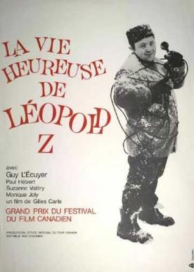 Vie heureuse de Léopold Z, La – Film de Gilles Carle