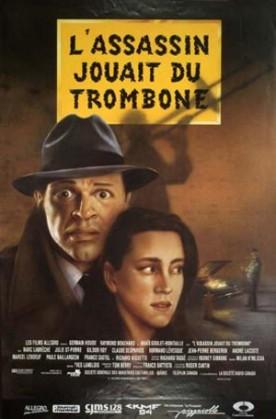 Assassin jouait du trombone, L' – Film de Roger Cantin