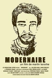Affiche du film Modernaire de Martin Laroche