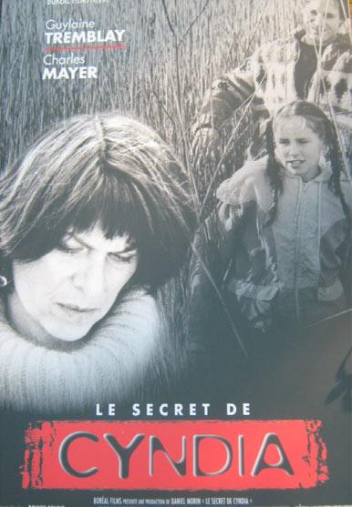 Affiche du film Le scret de Cyndia (Denise Benoit, 2002)