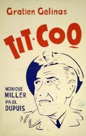 Tit-Coq – Film de René Delacroix et Gratien Gélinas