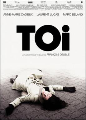 Toi – Film de François Delisle