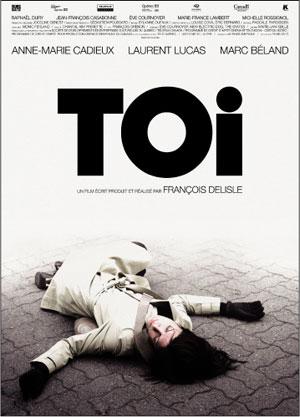 Affiche du film Toi de François Delisle