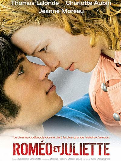 Affiche du drame québécois Roméo et Juliette (Desgagnés, 2006)