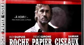 Pochette DVD du polar québécois Roche Papier Ciseaux de Yan Lanouette Turgeon (©TVA Films pour le DVD)
