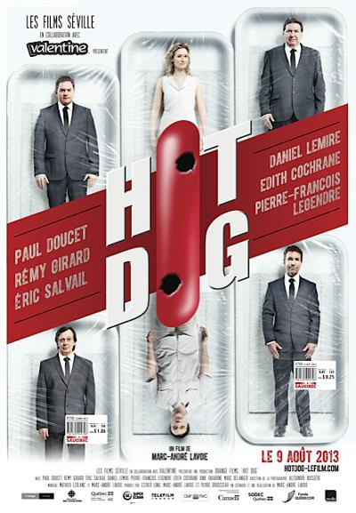 Affiche du film Hot Dog (Marc-André Lavoie, 2013 - ©Films Séville)