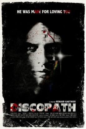 Discopathe – Film de Renaud Gauthier