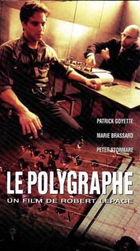 Polygraphe, Le – Film de Robert Lepage