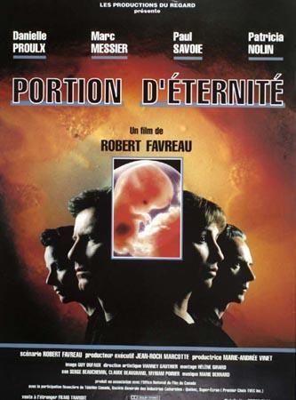 Affiche du film Portion d'éternité de Robert Favreau (Coll. Cinémathèque québécoise)