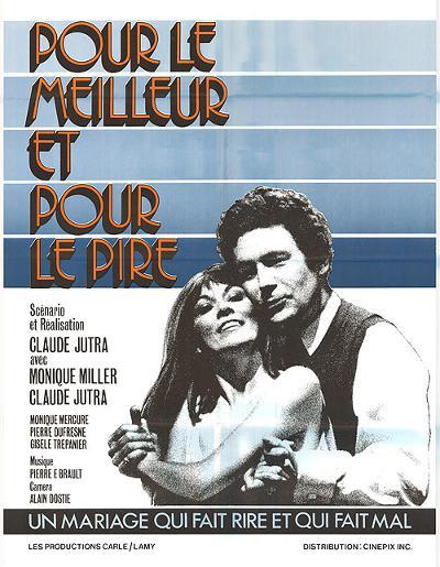 Affiche du film Pour le meilleur et pour le pire de Claude Jutra