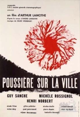 Poussière sur la ville – Film d'Arthur Lamothe