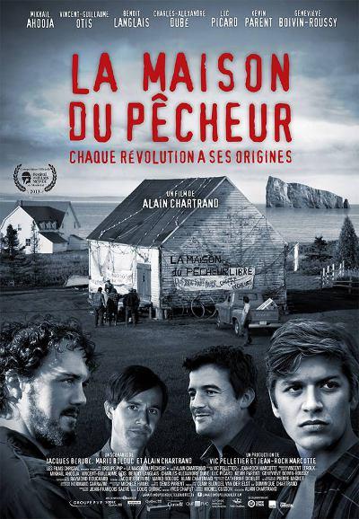 Affiche du film La maison du pêcheur (Alain Chartrand, 2013 - PVP, Films Christal)