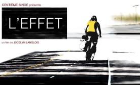 Effet, L' – Film de Jocelyn Langlois