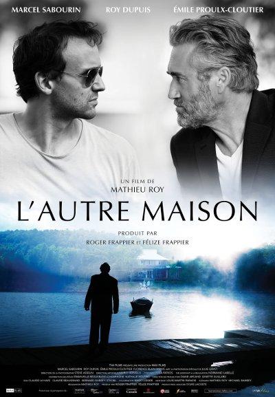 Affiche du film L'autre maison de Mathieu Roy (©TVA Films)