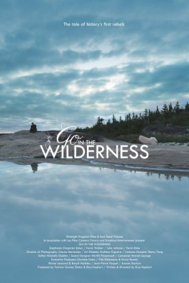 Go in the Wilderness – Film de Elza Kephart