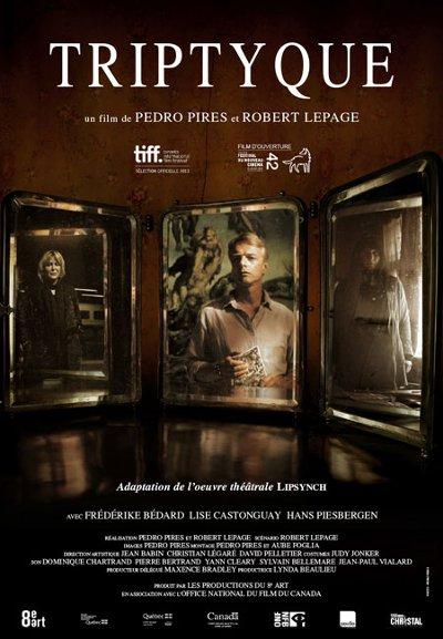 Affiche du film Triptyque (Pires, Lepage - 2013 - Productions du 8e Art - Les Films Séville)