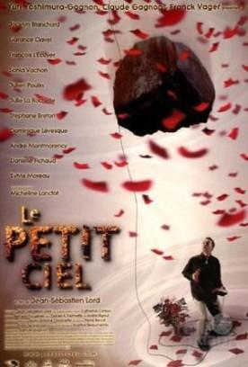 Petit ciel, Le – Film de Jean-Sébastien Lord