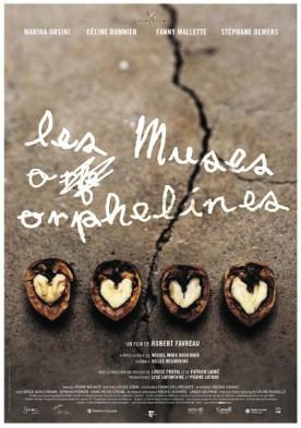 Muses orphelines, Les – Film de Robert Favreau