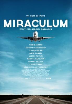 Miraculum – Film de Podz